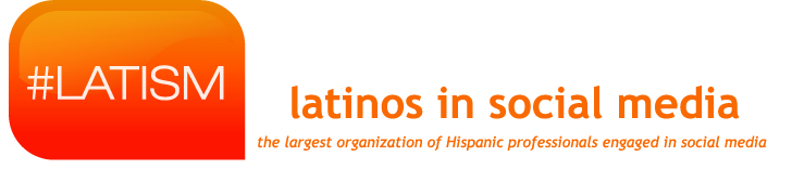 Latinos in Social Media (LATISM) Announces The Addition of 4 New Chapters and Re-Launch of Two Existing Chapters